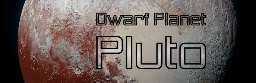 Dwarf Planet Pluto Header Image